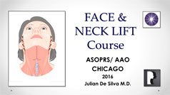 Face and Neck Lift Course ASOPRS / AAO Chicago 2014