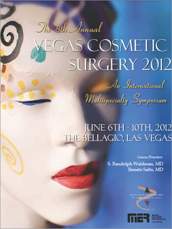 The 8th Annual - Vegas Cosmetic Surgery 2012