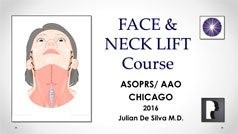 Face and Neck Lift Course ASOPRS/AAO Chicago 2016