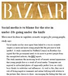 HARPER'S BAZAAR: Social media to blame for the age at which people have cosmetic surgery going down – Dr Julian De Silva research.