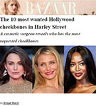 HARPER'S BAZAAR: Dr. De Silva featured and quoted in Harper's Bazaar article 'The 10 most wanted Hollywood cheekbones in Harley Street.'